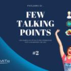 Few Talking Points #2