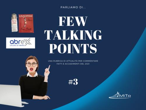 Few Talking Points #3
